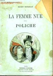 La Femme Nue Suivi De Poliche. - Couverture - Format classique