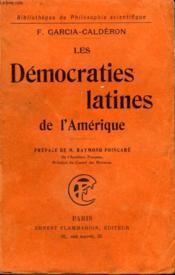 Les Democraties Latines De L'Amerique. Collection : Bibliotheque De Philosophie Scientifique. - Couverture - Format classique