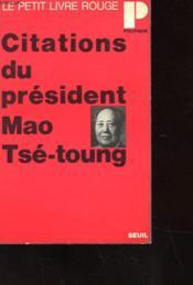 Citations Du President Mao Tse-Toung - Couverture - Format classique