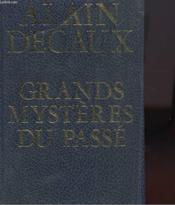 Les Grands Mysteres Du Passe - Couverture - Format classique