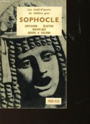 Tragedies - Antigone - Electre - Oedipe Roi - Oedipe A Colone - Couverture - Format classique
