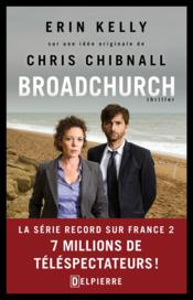 Broadchurch  - Erin Kelly - Chris Chibnall
