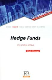 Vente  Hedge funds ; une analyse critique  - Cecile Kharoubi
