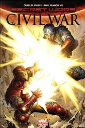 Secret wars ; civil war  - Charles Soule - Leinil Francis Yu