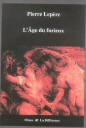 L'âge du furieux - Couverture - Format classique