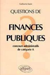 Questions De Finances Publiques Concours Administratifs De Categorie A - Intérieur - Format classique