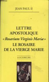 Le Rosaire De La Vierge Marie - Rosarium Virginis Mariae - Couverture - Format classique