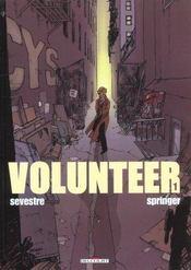 Volunteer t.1 - Intérieur - Format classique
