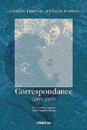 Gabriel frizeau-francis jammes-correspondances (1897-1937) - Couverture - Format classique