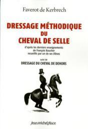 Dressage methodique du cheval de selle - Couverture - Format classique