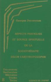 Aspects Pratiques Et Source Spirituelle Sociotherapie - Couverture - Format classique