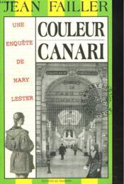 Couleur canari - Couverture - Format classique
