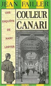 Mary Lester T.21 ; Couleur Canari - Intérieur - Format classique