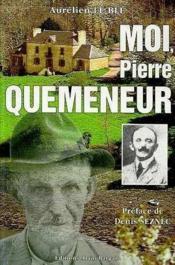 Moi, Pierre Quemeneur - Couverture - Format classique