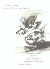 Par Ocean/La Poesie Au Marteau - Intérieur - Format classique