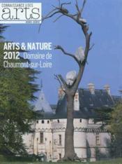 Connaissance Des Arts N.537 ; Arts & Nature 2012 ; Domaine De Chaumont-Sur-Loire - Couverture - Format classique