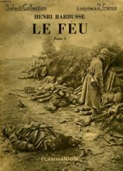 Le Feu. Tome 1. Collection : Select Collection N° 72. - Couverture - Format classique