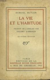 La Vie Et L'Habitude. - Couverture - Format classique