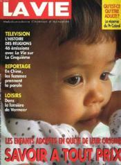 LA VIE, HEBDOMADAIRE CHRETIEN D'ACTUALITE N°2638 bis, 21 AU 27 MARS 1996. LES ENFANTS ADOPTES EN QUÊTE DE LEUR ORIGINE, SAVOIR A TOUT PRIX / TELEVISION, L'HISTOIRE DES RELIGIONS / REPORTAGE EN CHINE, LES FEMMES PRENNENT LA PAROLE / ... - Couverture - Format classique