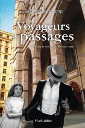 Voyageurs de passages v.02 pour le temps qu'il nous reste - Couverture - Format classique