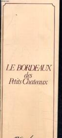 Le Bordeaux Des Petits Chateaux - 120 Adresses. - Couverture - Format classique