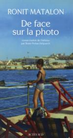 Vente livre :  De face sur la photo  - Ronit Matalon
