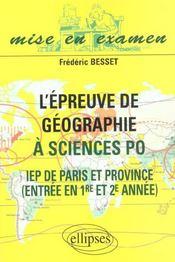 L'Epreuve De Geographie A Sciences Po Iep De Pariset Province (Entree En 1re Et 2e Annee) - Intérieur - Format classique