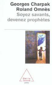Soyez Savants, Devenez Prophetes - Intérieur - Format classique