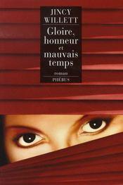 Gloire, Honneur Et Mauvais Temps - Intérieur - Format classique