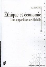Éthique et économie ; une opposition artificielle - Couverture - Format classique