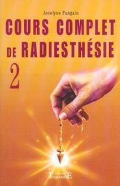 Cours Complet De Radiesthesie T.2 - Intérieur - Format classique