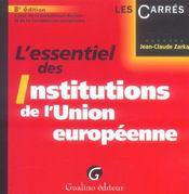 Essentiel Des Institutions De L'Union Europeenne, 8eme Edition - Intérieur - Format classique