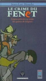 Crime Du Fenet (Le) - Couverture - Format classique