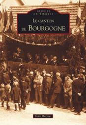 Le canton de Bourgogne - Couverture - Format classique