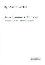 Deux Flammes D Amour (Therese De Lisieux Therese Couderc) - Couverture - Format classique