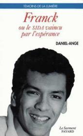 Franck Ou Le Sida Vaincu Par L'Esperance - Couverture - Format classique