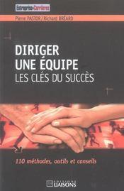 Diriger Une Equipe. Les Cles Du Succes. 101 Methodes, Outilset Conseils - Intérieur - Format classique