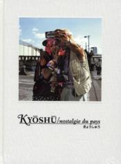 Kyoshu / nostalgie du pays - Couverture - Format classique