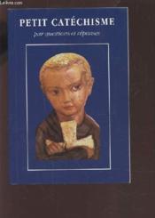 Petit Catechisme Par Questions Et Reponses - Couverture - Format classique
