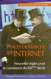 Places de marché sur internet ; nouvelles règles pour le commerce du XXIème siècle - Couverture - Format classique