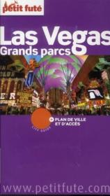 GUIDE PETIT FUTE ; CITY GUIDE ; Las Vegas, grands parcs (édition 2011)  - Collectif Petit Fute