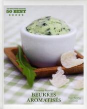 50 best beurres aromatises