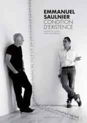 Emmanuel Saulnier ; condition d'existence - Couverture - Format classique