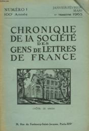 CHRONIQUE DE LA SOCIETE DES GENS DE LETTRES DE FRANCE N°1, 100e ANNEE ( 1er TRIMESTRE 1965) - Couverture - Format classique
