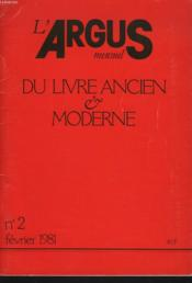 L'Argus Mensuel Du Livre Ancien Et Moderne N°2, Fevrier 1981. - Couverture - Format classique