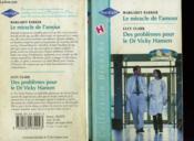 Le Miracle De L'Amour Suivi Des Problemes Pour Le Dr Vicky Hansen (Family Affair - Potential Husband) - Couverture - Format classique