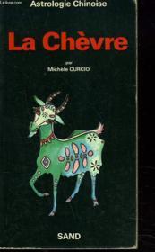Astrologie Chinoise. La Chevre. - Couverture - Format classique