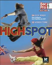 Vente  High spot ; anglais ; 1re/ tle BAC pro  - Annick Billaud