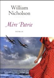 Vente livre :  Mère patrie  - William Nicholson