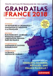 Vente livre :  Grand atlas de la France (édition 2018)  - Collectif - Franck Tetart